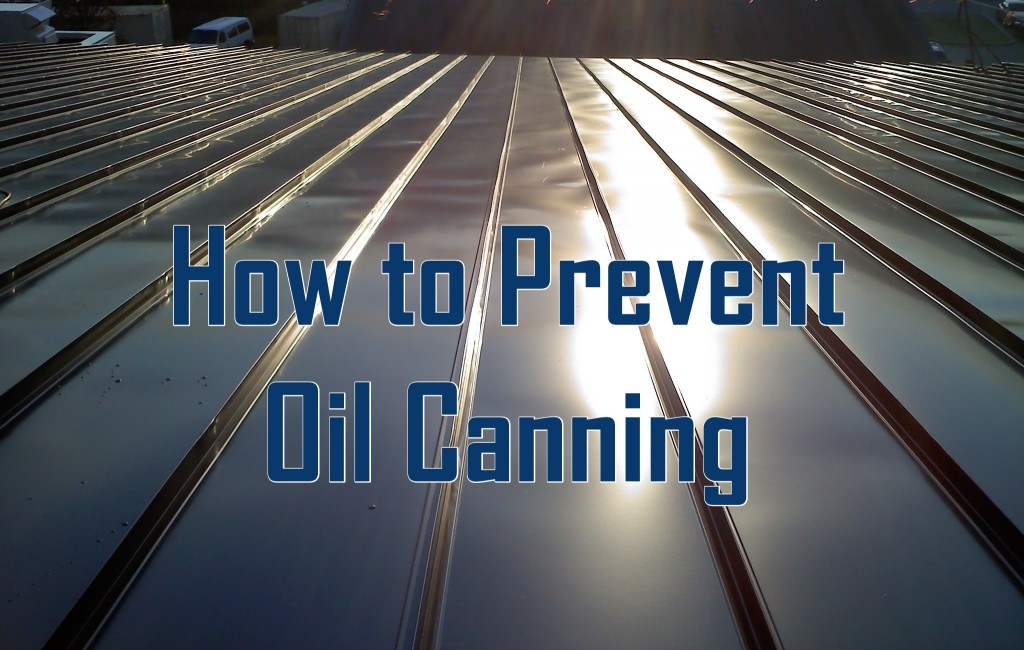 How to Prevent Roof Oil Canning